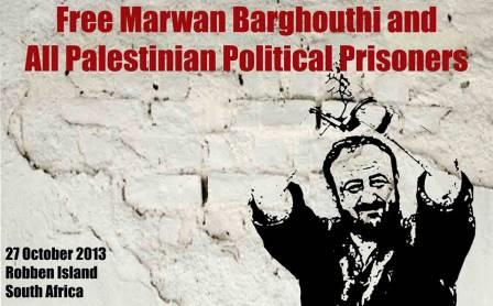 The Robben Island Declaration for the Freedom of Marwan Barghouthi and all Palestinian Political Prisoners