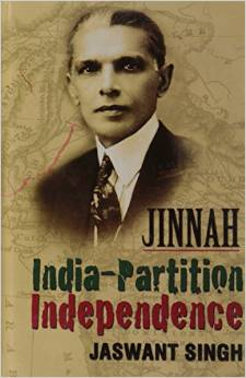 Book Review: Jinnah India- Partition Independence by Jaswant Singh