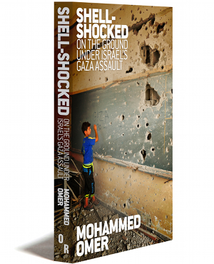 "BOOK REVIEW: ""Shell-Shocked: On The Ground Under Israel's Gaza Assault"""