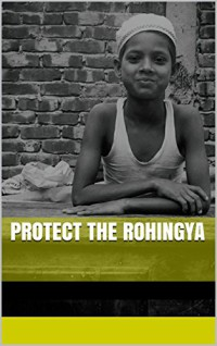 Many Rohingya attacked and murdered in reprisals following deaths of 9 policemen in Rakhine