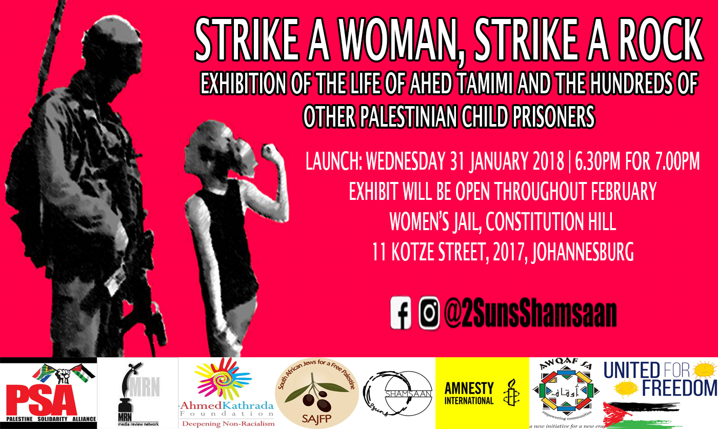 Launch of the Free Ahed Tamimi and all Child Prisoners Campaign on the 31st of January 2018 at the Women's Jail, Constitutional Hill, Johannesburg
