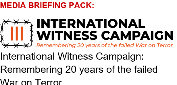 International Human Rights Groups Launch Global Campaign remembering 20 years of the failed War on Terror